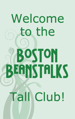 Welcome to the Boston Beanstalks Tall Club